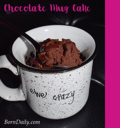 Chocolate Mug Cake | a simple, rich cake ready in less than 2 minutes | Born Daily